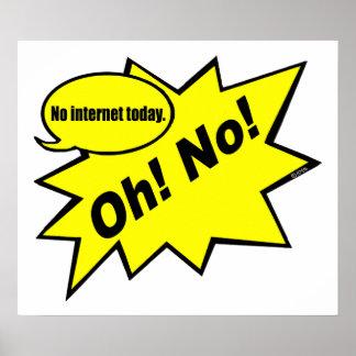 ああ! いいえ! 今日インターネット無し ポスター