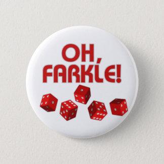 ああ、Farkle! 5.7cm 丸型バッジ