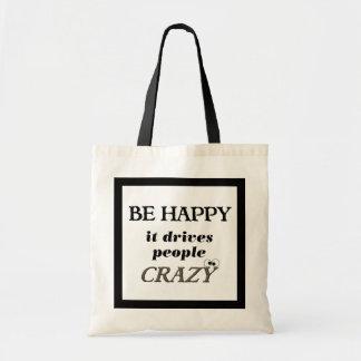 あって下さい幸せが…. それは熱狂するな人々を運転します トートバッグ