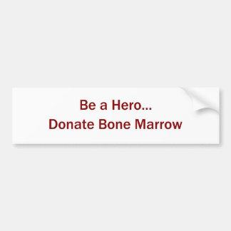 あって下さい英雄が… 髄のバンパーステッカーを寄付して下さい バンパーステッカー