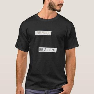 あって下さい賢いがあります静かなTシャツ(独占記事)が Tシャツ