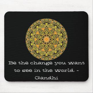 あなたが世界で見たいと思う変更があって下さい。 Gandi マウスパッド