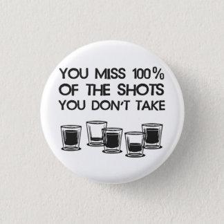 あなたが取らない打撃の100%年を恋しく思います 缶バッジ