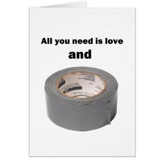 あなたが必要とするのは愛およびガムテープだけです グリーティングカード