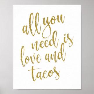あなたが必要とするのは愛およびタコスの金ゴールド8x10の印だけです ポスター