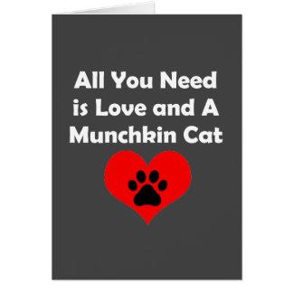 あなたが必要とするのは愛およびMunchkin猫だけです カード