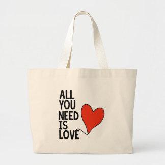 あなたが必要とするのは愛だけです ラージトートバッグ