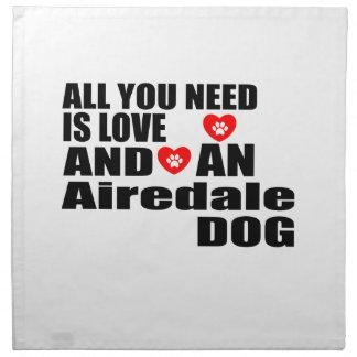 あなたが必要とするのは愛Airedale犬のデザインだけです ナプキンクロス