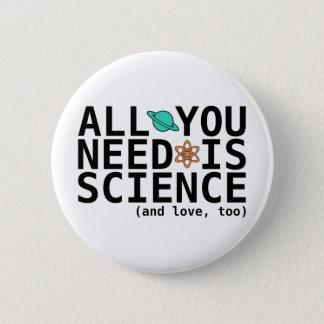 あなたが必要とするのは科学だけです(および愛、余りに) 缶バッジ