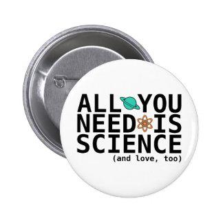 あなたが必要とするのは科学だけです(および愛、余りに) 5.7CM 丸型バッジ
