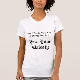あなたが捜している単語は次のとおりです: 、Yes、あなたのM… Tシャツ