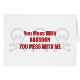あなたが私と台なしにするバスーンによって台なしにします カード