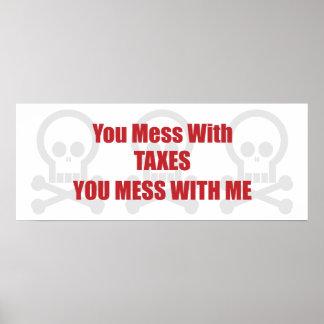 あなたが私と台なしにする税と台なしにします ポスター