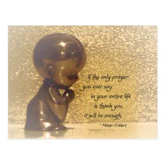 あなたが言う唯一の祈りの言葉が感謝していしていればあれば ポストカード
