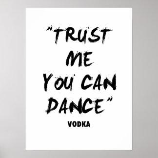 あなたが踊ることができる私ことを信頼して下さい ポスター