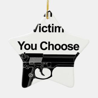 あなたが選ぶ銃所有者の犠牲者 セラミックオーナメント