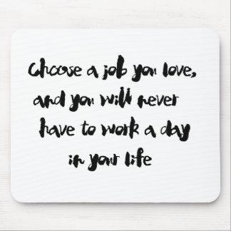 """""""あなたが"""" mousepadを愛する仕事を選んで下さい マウスパッド"""