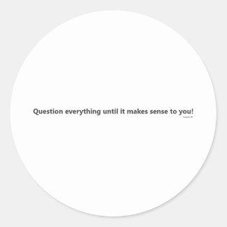 あなたに意味を成しているまですべてに質問して下さい ラウンドシール