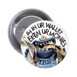 あなたのお金を食べるIRSからのGremlinに課税して下さい 5.7cm 丸型バッジ