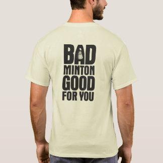 あなたのためによいバドミントン Tシャツ