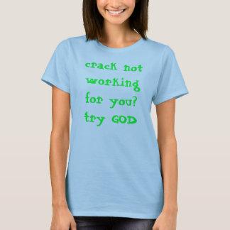 あなたのために働かないひびか。 試みの神 Tシャツ