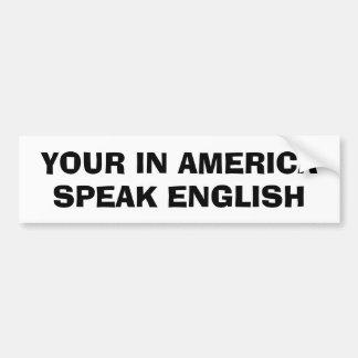 あなたのアメリカは、英語を話します バンパーステッカー