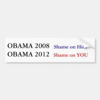 あなたのオバマ2012の恥 バンパーステッカー