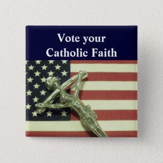 あなたのカトリック教の信頼ボタンを投票して下さい 5.1CM 正方形バッジ