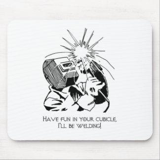 あなたのキュービクルで楽しい時を、私溶接します過して下さい! マウスパッド