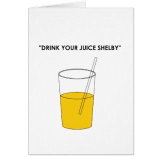 あなたのジュースShelbyを飲んで下さい カード
