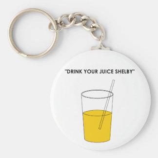 あなたのジュースShelbyを飲んで下さい キーホルダー