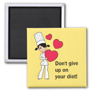 Don't Give up on Your Diet Fridge Magnet