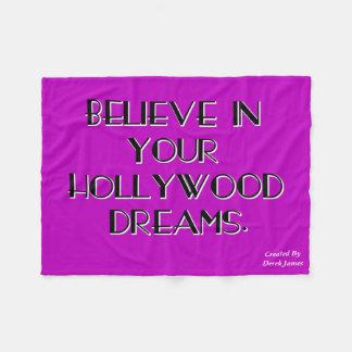 あなたのハリウッドの夢のフリースブランケットで信じて下さい フリースブランケット