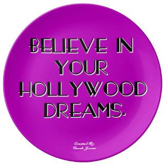 あなたのハリウッドの夢の磁器皿で信じて下さい 磁器プレート
