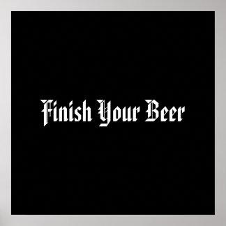 あなたのビールを終えて下さい ポスター
