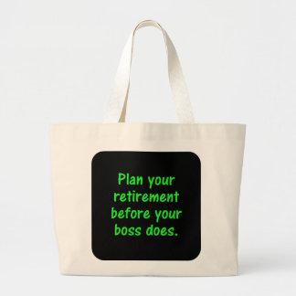 あなたのボスの前にあなたの退職を(2)計画して下さい ラージトートバッグ