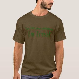 あなたのポテトを、私ですアイルランド語賭けました! Tシャツ