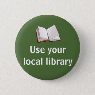 あなたのローカル図書館を使用して下さい 5.7CM 丸型バッジ