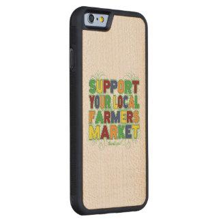 あなたのローカル農家の市場を支えて下さい CarvedメープルiPhone 6バンパーケース