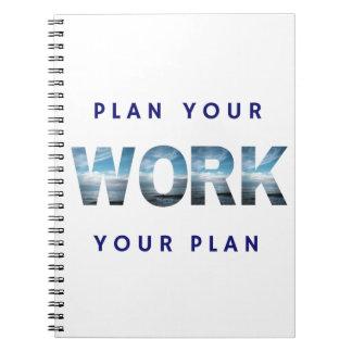 あなたの仕事を計画して下さい、あなたの計画-ノート--を働かせて下さい ノートブック