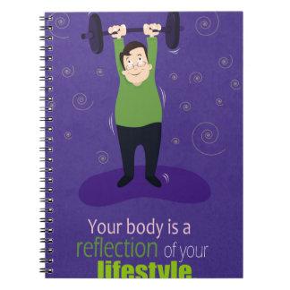 あなたの体はあなたのライフスタイルの反射です ノートブック