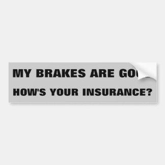 あなたの保険はいかにありますか。 バンパーステッカー