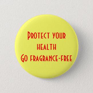 あなたの健康を保護して下さい: 芳香なしに行って下さい 5.7CM 丸型バッジ