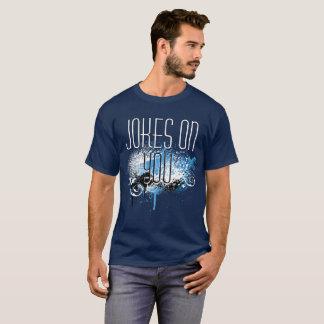 あなたの冗談 Tシャツ
