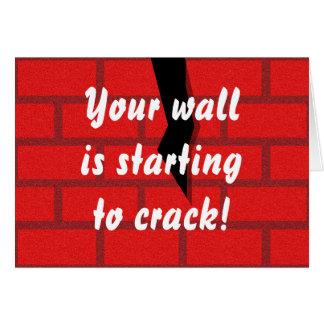 あなたの壁は割れ始めています カード