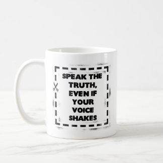 あなたの声が揺れても、真実を話して下さい コーヒーマグカップ