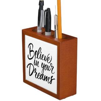 あなたの夢で信じて下さい ペンスタンド