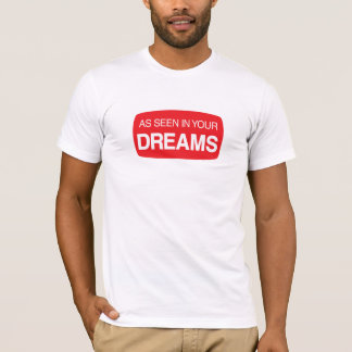 あなたの夢に見られるように Tシャツ