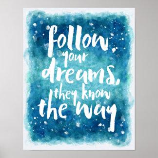 あなたの夢の引用文を後を追って下さい ポスター