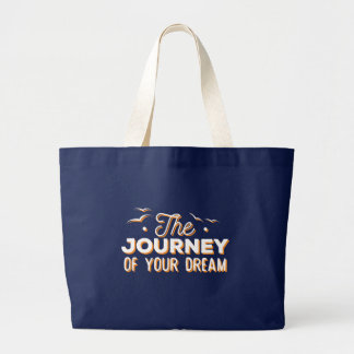 あなたの夢の旅行。 夏の引用 ラージトートバッグ